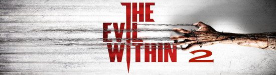 The Evil Within 2 - Kehrt das Horrorspiel zurück?
